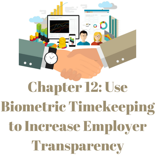 Use biometric timekeeping to increase employer transparency