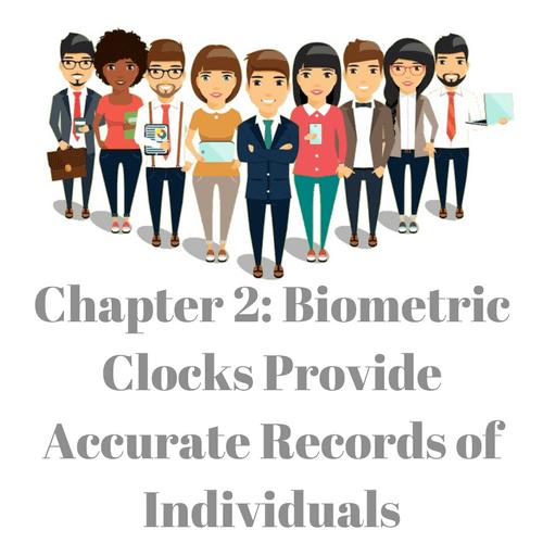 biometric clocks provide accurate records of individuals