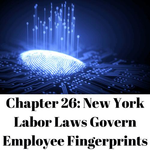 New York Labor Laws Govern Employee Fingerprints