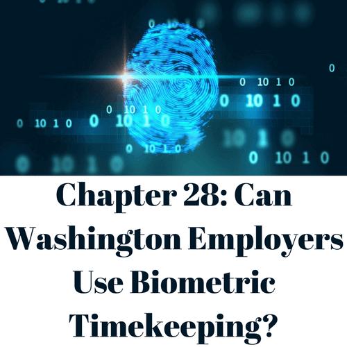 Can Washington Employers use Biometric Timekeeping