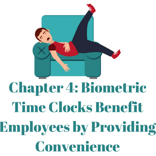 Biometric Time Clocks Benefit Employees by Providing Convenience