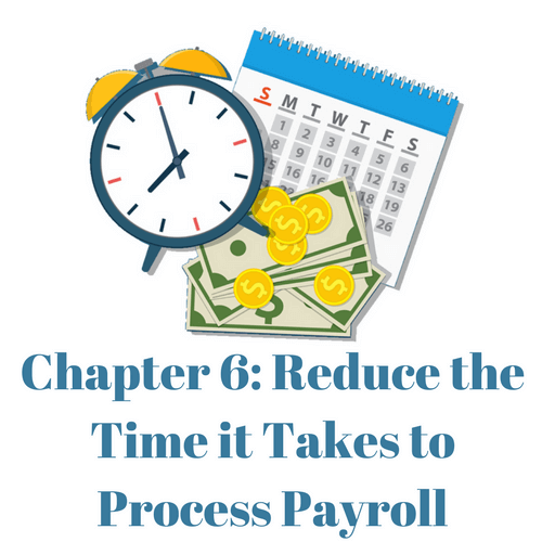 Reduce the time it takes to process payroll