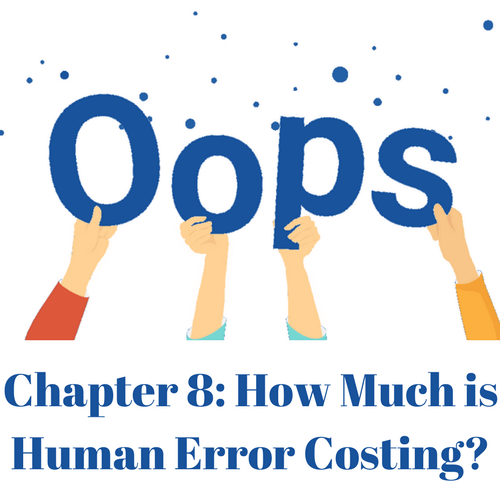 How much is human error costing