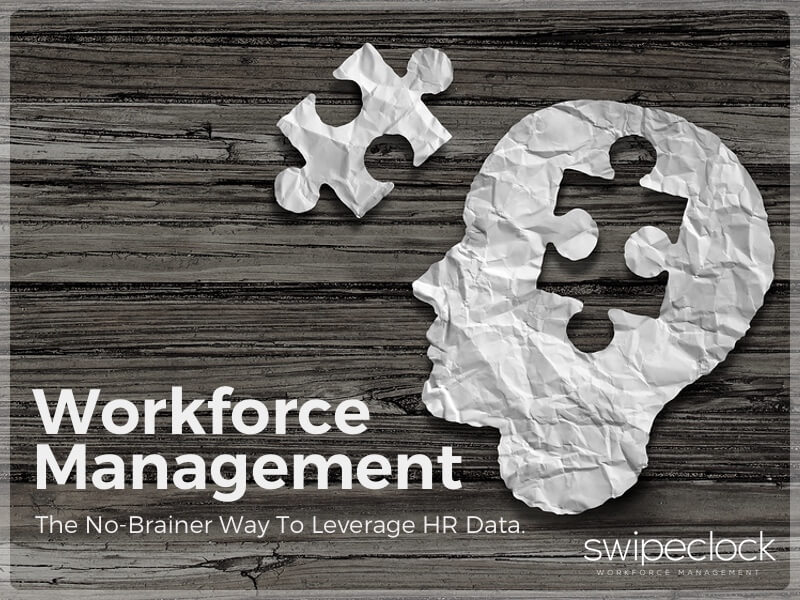 Workforce Management: Leverage HR Data For Smarter Decisions