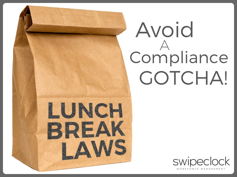 lunch break laws and HR compliance