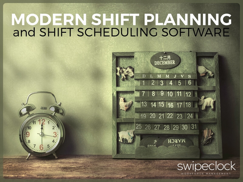modern shift planning and shift scheduling software