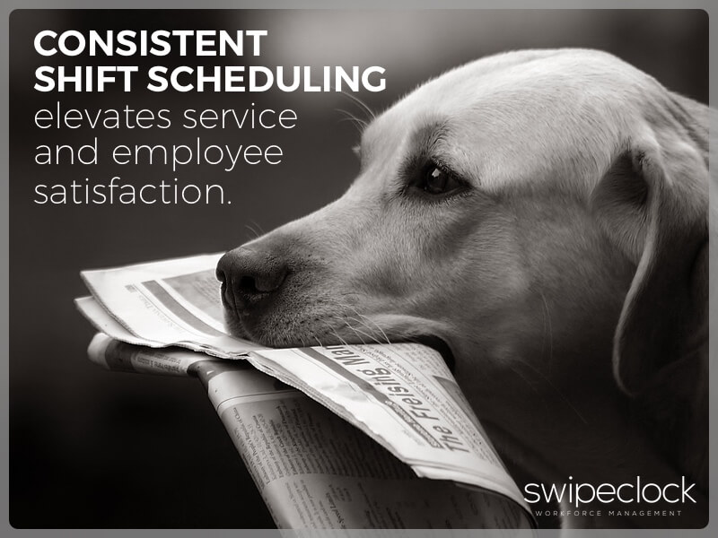Consistent Shift Scheduling Elevates Service, Employee Satisfaction