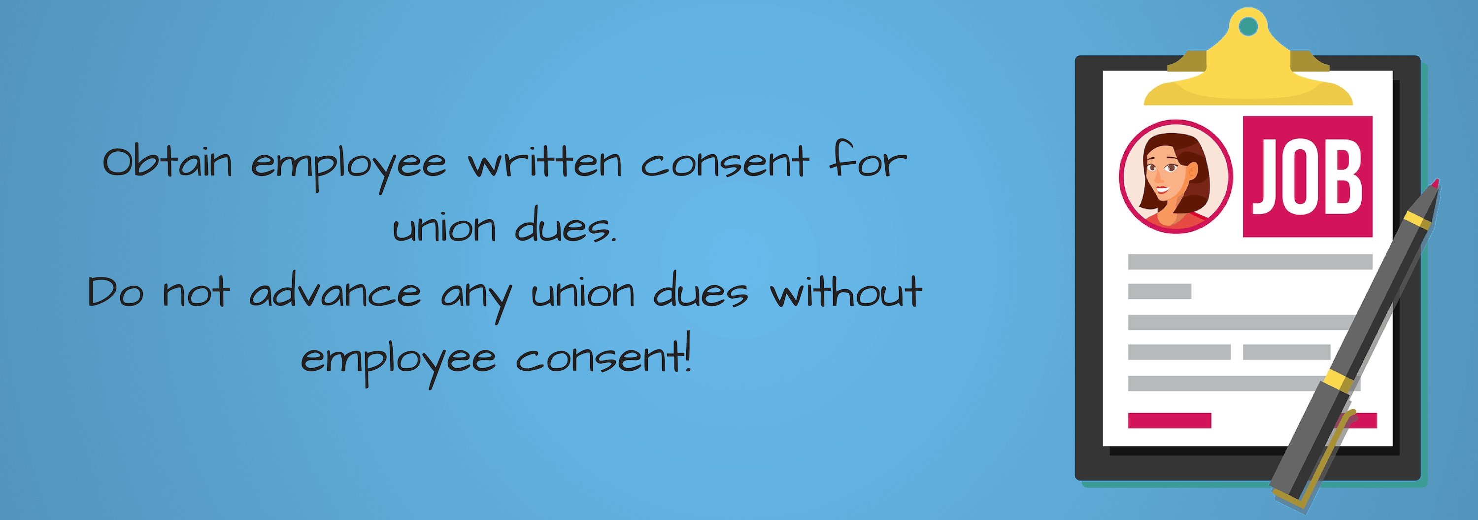 Employers must obtain written consent from employees to collect union dues infographic