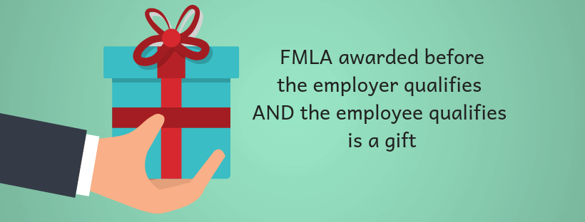FMLA awarded before the employee qualifies is a gift from the employer infographic
