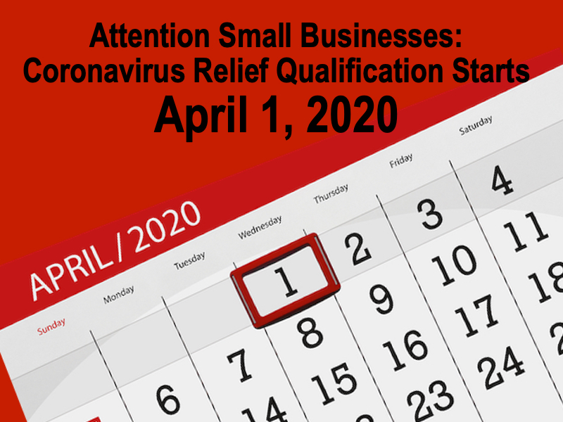 Small Business Coronavirus Relief Started April 1st: How Can My Business Qualify?