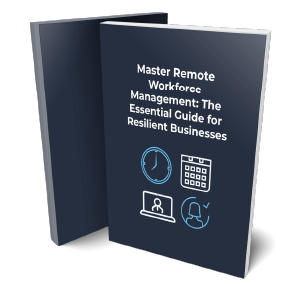Master Remote Workforce Management: The Essential Guide for Resilient Businesses