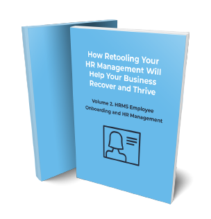 How Retooling Your HR Management Will Help Your Business Recover and Thrive Volume 2