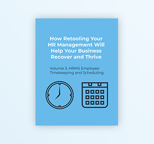 How Retooling Your HR Management Will Help Your Business Recover and Thrive Volume 3