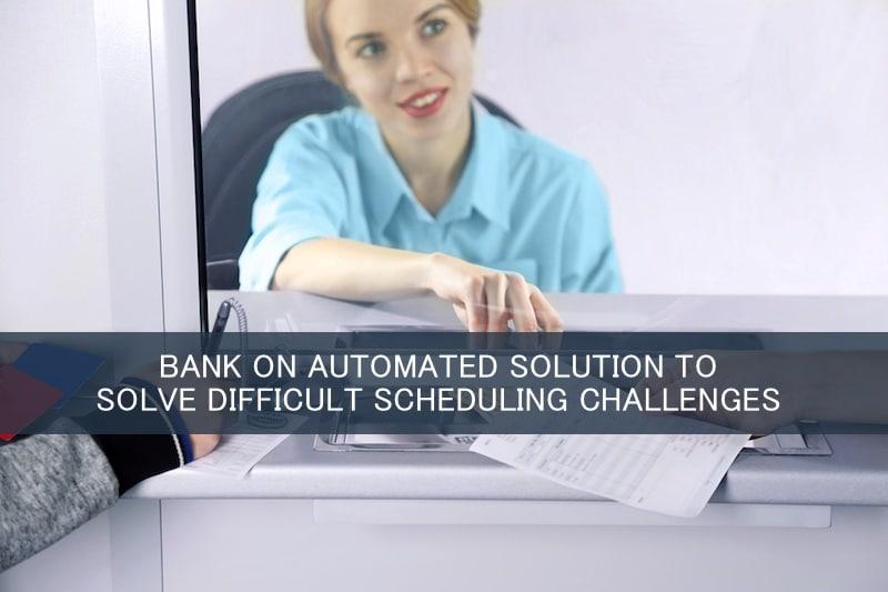 bank employee scheduling system South Jordan